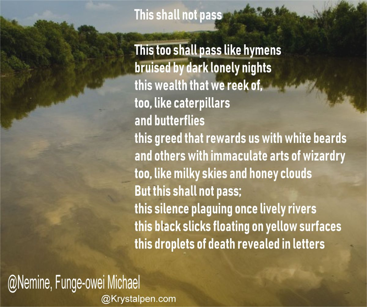 This shall not pass/ Poem/ Nemine, Funge-owei Michael
